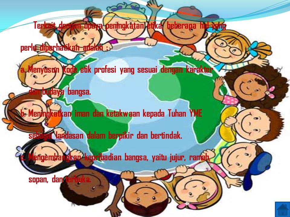 Meningkatkan daya saing individu manusia Indonesia dalam Globalisasi - Aspek Intelektual - Aspek Kreativitas - Aspek moral dan sikap - Aspek bahasa - Motivasi