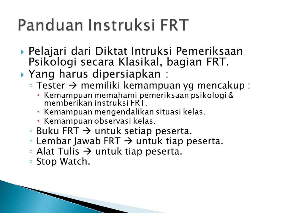  Memberikan Instruksi FRT di depan kelas.