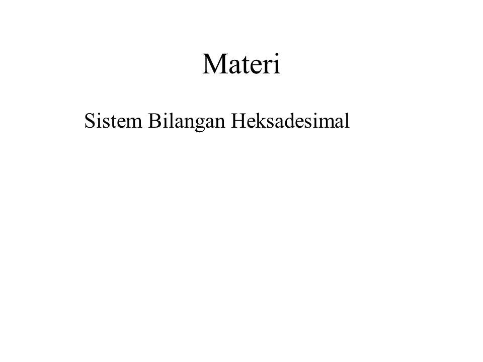 Materi Sistem Bilangan Heksadesimal