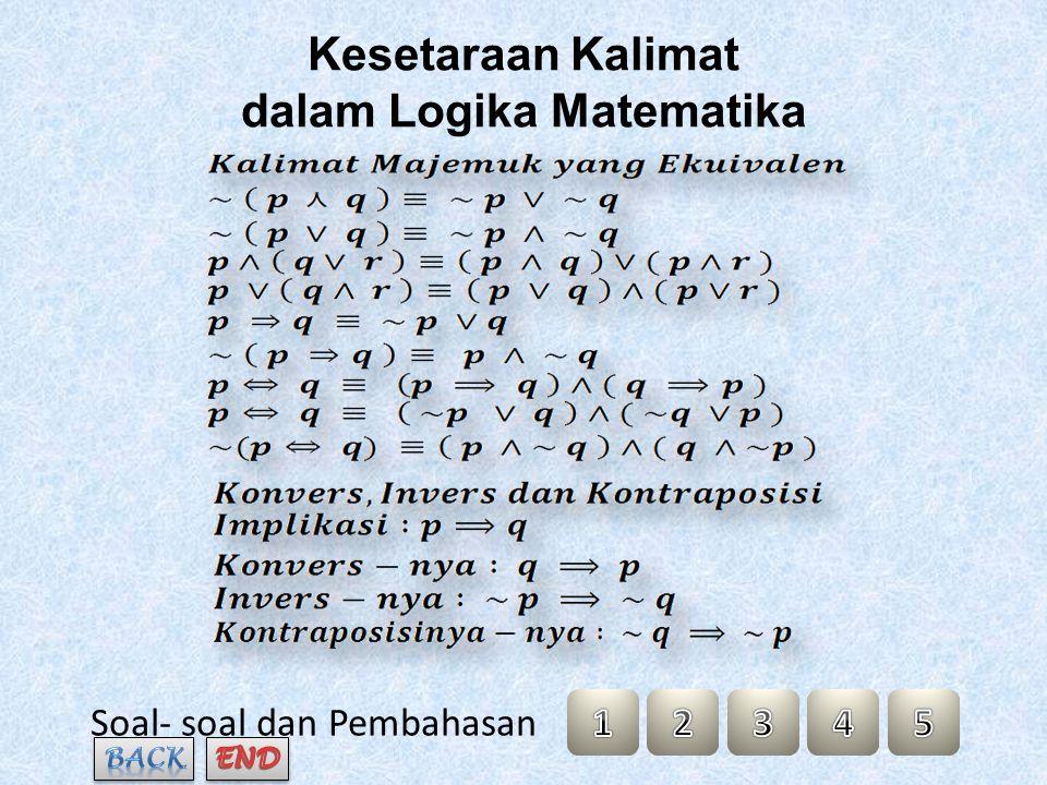 Kesetaraan Kalimat dalam Logika Matematika Soal- soal dan Pembahasan
