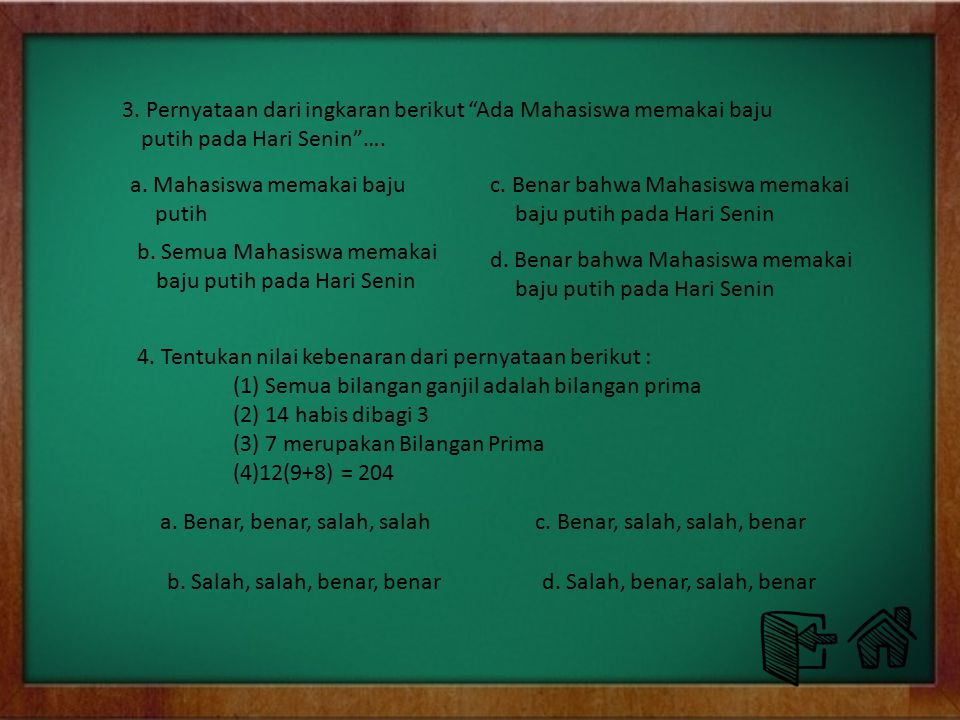 "EVALUASI 1. Dari pernyataan berikut ini yang merupakan ingkaran dari pernyataan ""Jakarta Ibukota RI"" …. 2. Kalimat dibawah ini yang termasuk Kalimat t"
