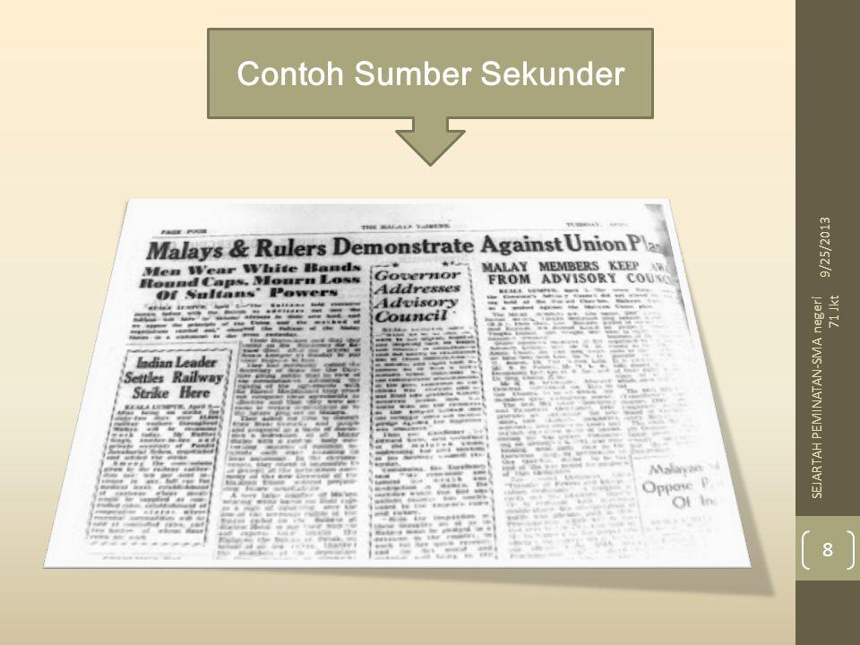 Contoh Sumber Sekunder 9/25/2013 8 SEJARTAH PEMINATAN-SMA negeri 71 Jkt