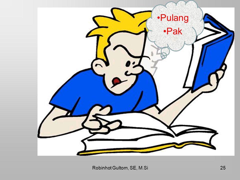 Robinhot Gultom, SE, M.Si25 Pulang Pak
