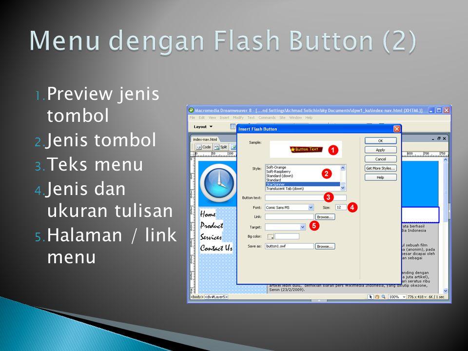 1. Preview jenis tombol 2. Jenis tombol 3. Teks menu 4. Jenis dan ukuran tulisan 5. Halaman / link menu