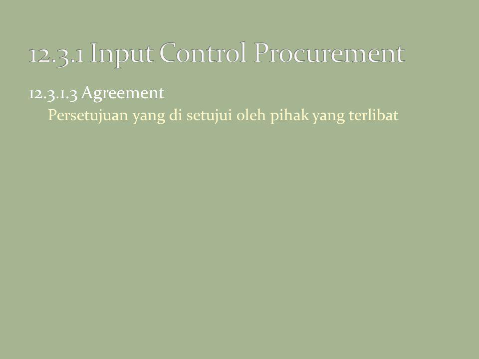 12.3.1.3 Agreement Persetujuan yang di setujui oleh pihak yang terlibat
