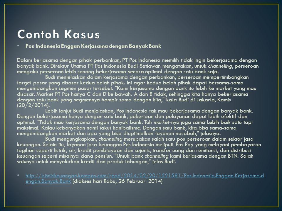 Pos Indonesia Enggan Kerjasama dengan Banyak Bank Dalam kerjasama dengan pihak perbankan, PT Pos Indonesia memilih tidak ingin bekerjasama dengan bany