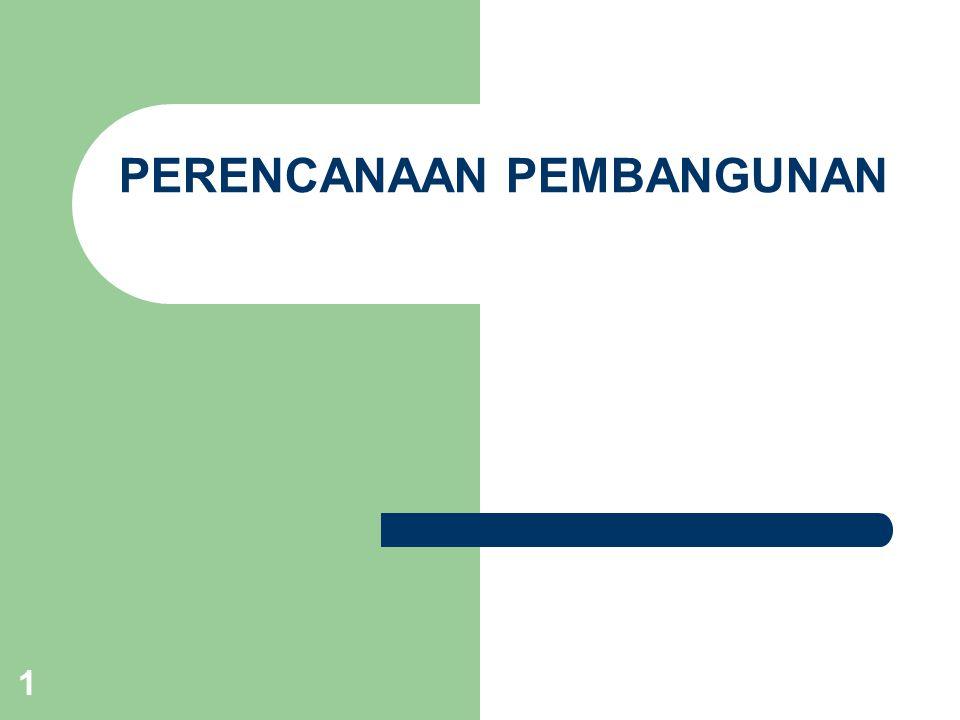 22 PERENCANAAN EKONOMI DI INDONESIA 1.Rencana jangka panjang dituangkan dalam GBHN 2.