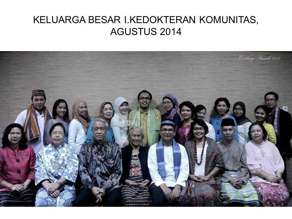 KELUARGA BESAR I.KEDOKTERAN KOMUNITAS, AGUSTUS 2014