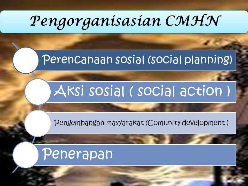 Tempat yang dapat diadakan CMHN : yang terkena dampak bencana atau konflik