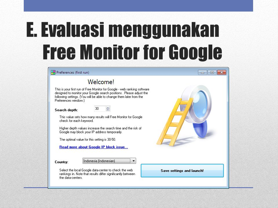E. Evaluasi menggunakan Free Monitor for Google