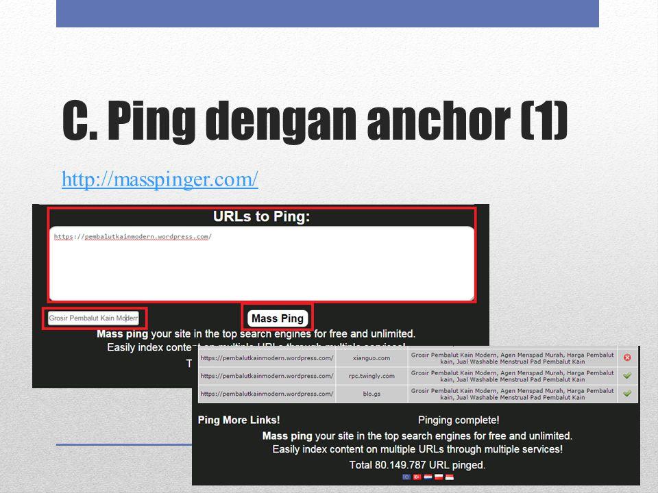 C. Ping dengan anchor (1) http://masspinger.com/