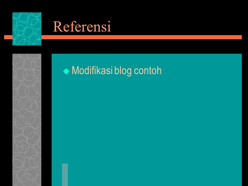 Referensi  Modifikasi blog contoh