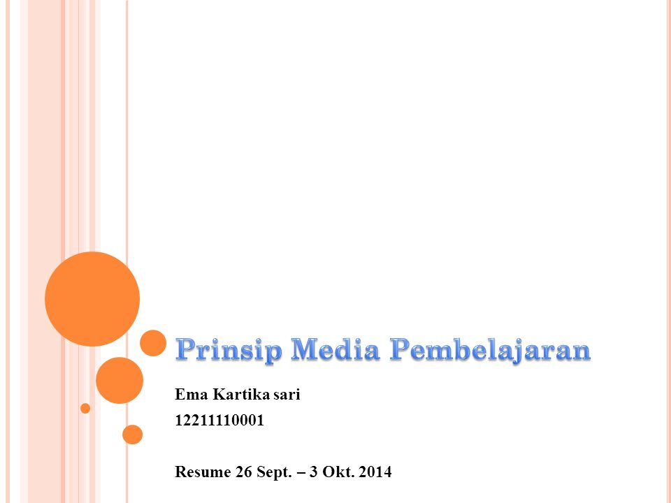 Ema Kartika sari 12211110001 Resume 26 Sept. – 3 Okt. 2014