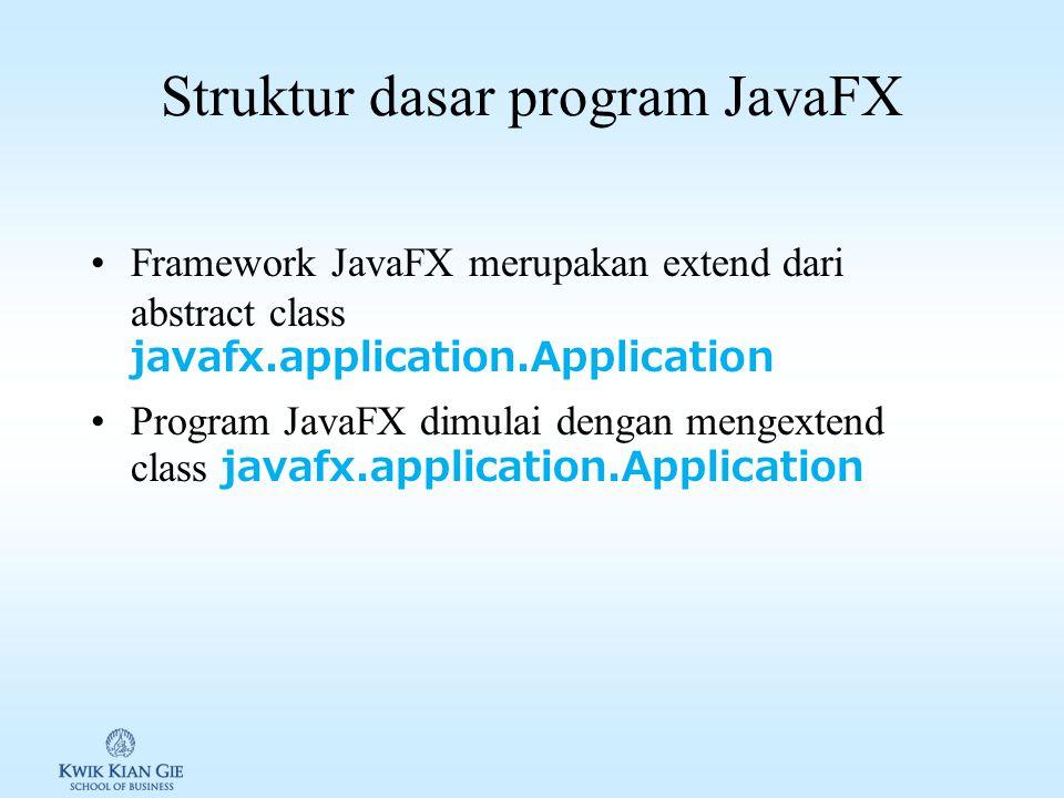 Java FX vs Swing & AWT Abstract Windows Toolkit (AWT) merupakan library GUI pada versi-versi awal Java. AWT didesain untuk memenuhi kebutuhan user int