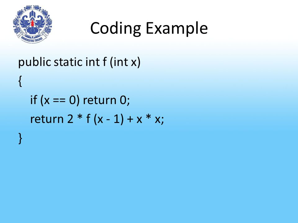 Method/Fungsi Recursion Fungsi yang memanggil dirinya, secara langsung atau lewat fungsi lain, disebut fungsi rekursif Proses pemanggilan diri itu disebut rekursi (recursion).