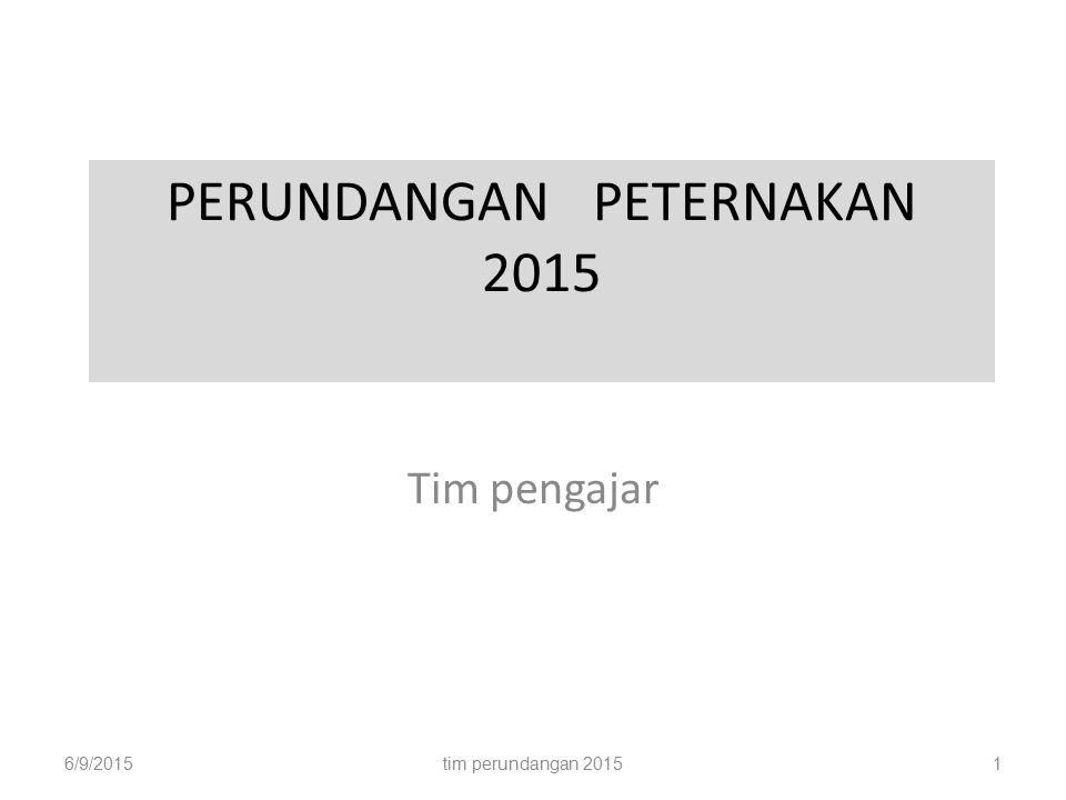 PERUNDANGAN PETERNAKAN 2015 Tim pengajar 6/9/2015tim perundangan 20151