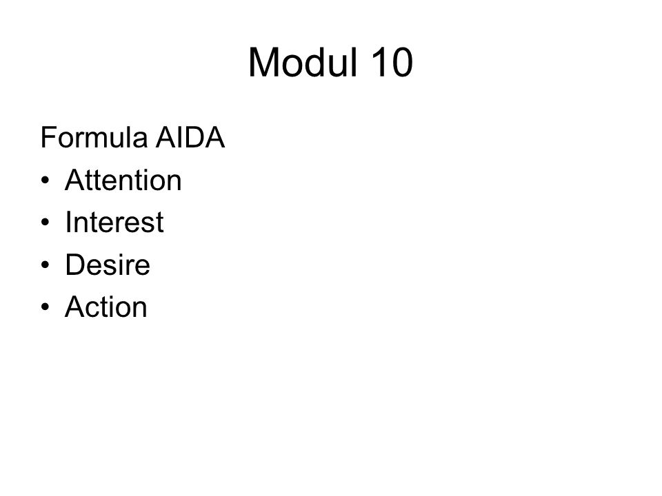 Modul 10 Formula AIDA Attention Interest Desire Action