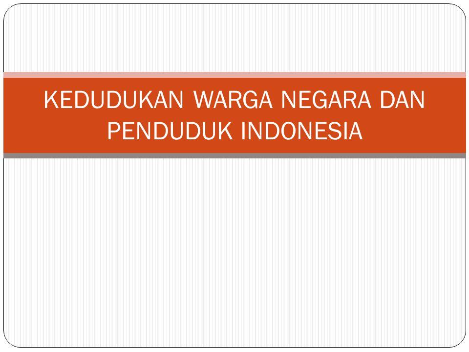 PENYEBAB HILANGNYA KEWARNEGARAAN INDONESIA Menurut UU RI nomor 12 tahun 2006, penyebab hilangnya status kewarnegaraan yakni: Memperoleh kewarganegaraan lain atas kemauannya sendiri Tidak menolak atau tidak melepaskan kewarganegaraan lain Dinyatakan hilang kewarganegaraan oleh presien atas kemauannya sendiri dengan ketentuan: telah berusia 18 tahun dan bertempat tinggal di luar negeri Masuk ke dalam dinas tentara asing tanpa disertai izin presiden Masuk ke dalam dinas negara asing atas kemauannya sendiri, yang mana jabatannya dalam dinas tersebut di Indonesia hanya dapat dijabat oleh warga negara Indonesia Mengangkat sumpah atau menyatakan janji setia kepada negara asing atau bagian dari negara asing tersebut atas kemauannya sendiri Turut serta dalam pemilihan sesuatu yang bersifat ketatanegaraan untuk suatu negara asing, meskipun tidak diwajibkan keikutsertaannya