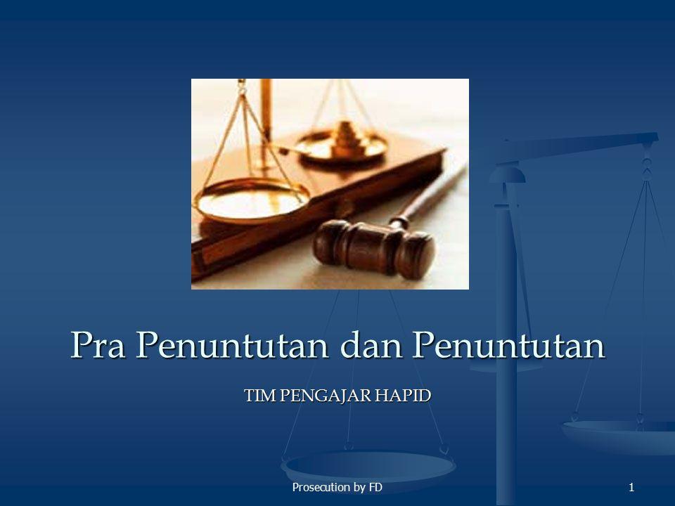 2 Pra Penuntutan Alasan Prapenuntutan: Pembedaan secara fungsional Pembedaan secara fungsional Adanya kompartemental dlm pelaksanan tugas penyidikan dan penuntutan yg dilakukan oleh Polisi dan Jaksa Adanya kompartemental dlm pelaksanan tugas penyidikan dan penuntutan yg dilakukan oleh Polisi dan Jaksa Sistem HIR: Hakim = Sitting Magistrate Jaksa = Standing Magistrate Kepolisian = Hulp Magistrate