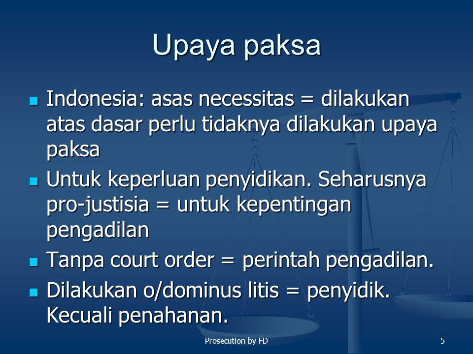6 Prosedur Pra Penuntutan Sistem lain di Belanda/Perancis Sistem lain di Belanda/Perancis -Sidang Terbuka, Jaksa datang menyatakan berkas sudah lengkap dan bisa dilimpahkan, kemudian ditetapkan oleh pengadilan.
