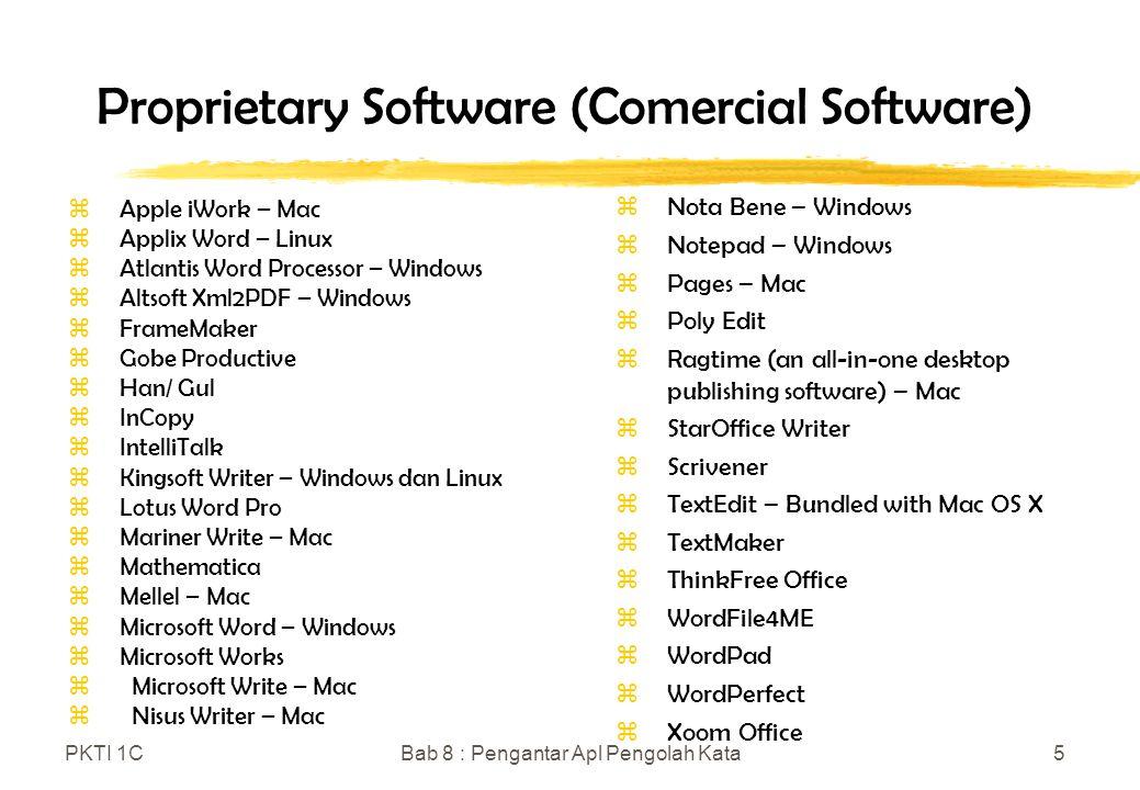 PKTI 1CBab 8 : Pengantar Apl Pengolah Kata16 Star Writer/ StarOffice Writer zStar Writer/ StrarOffice Writer Aplikasi StarOffice Writer dibundel didalam StarOffice yang diproduksi oleh Sun Microsystem.