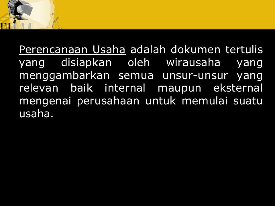 Perencanaan Usaha dan Study Kelayakan Bisnis Dian Kurniawan, SE., MSi.
