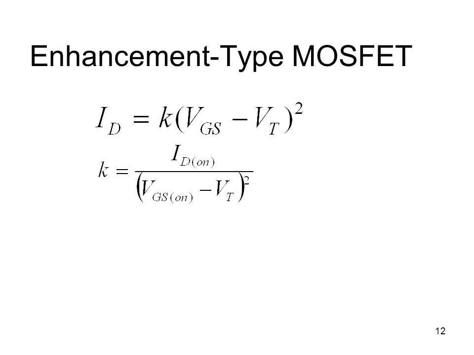 12 Enhancement-Type MOSFET