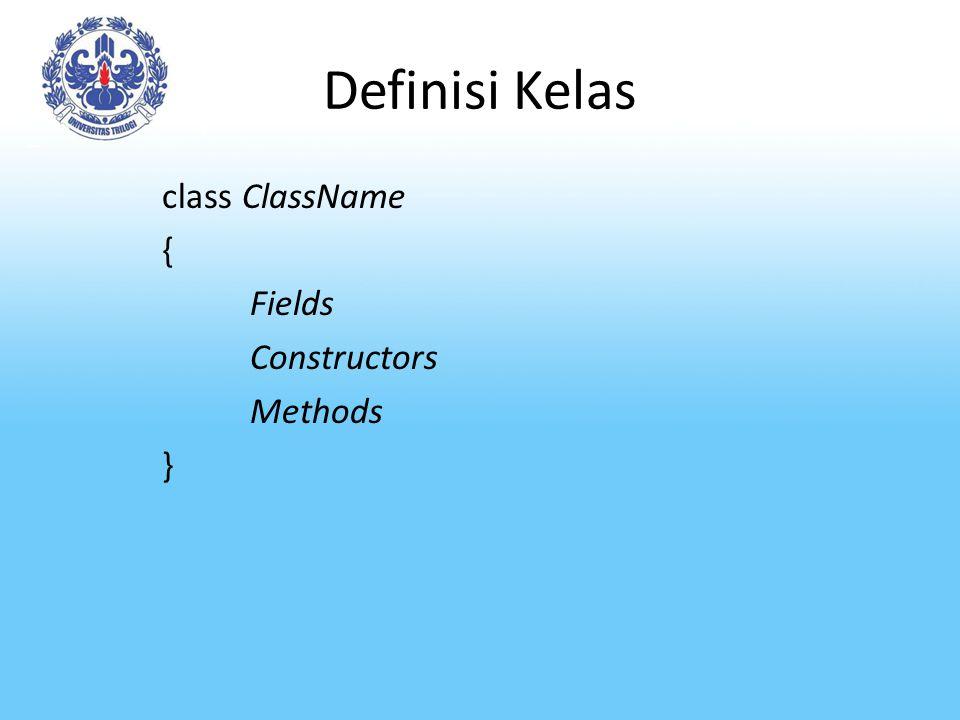 Petunjuk pendefinisian kelas 1.Deklarasikan variabel (data member) sebagai private untuk menjamin integritas kelas.