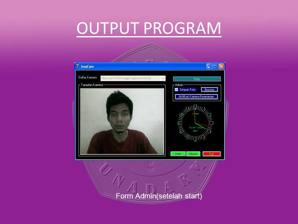 OUTPUT PROGRAM Form Admin(setelah start)