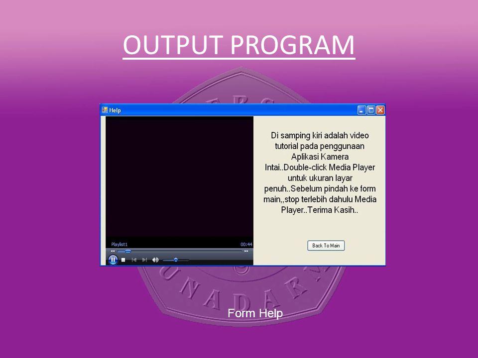 OUTPUT PROGRAM Form Help