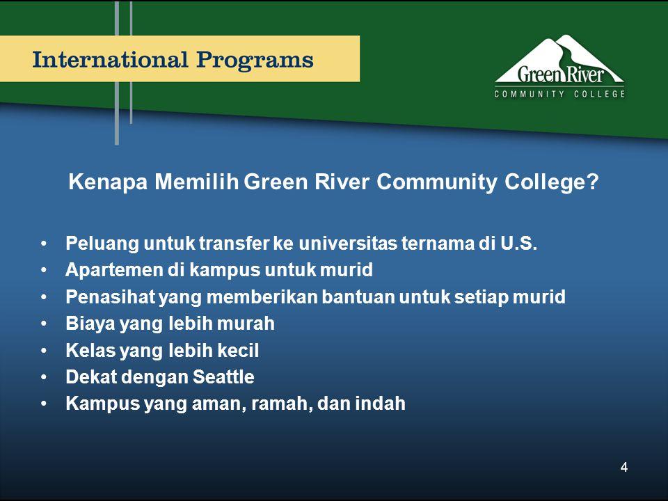 Kenapa Memilih Green River Community College? Peluang untuk transfer ke universitas ternama di U.S. Apartemen di kampus untuk murid Penasihat yang mem