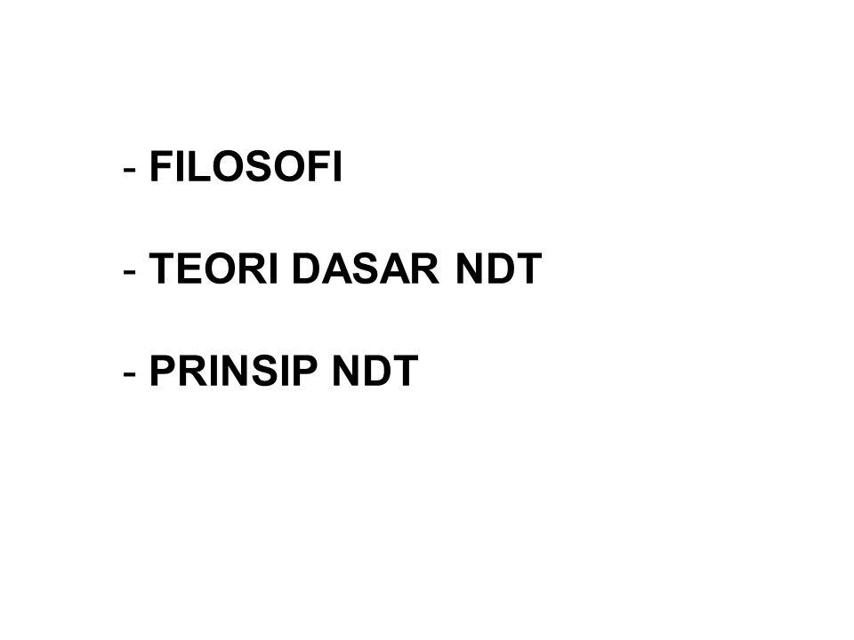- FILOSOFI - TEORI DASAR NDT - PRINSIP NDT