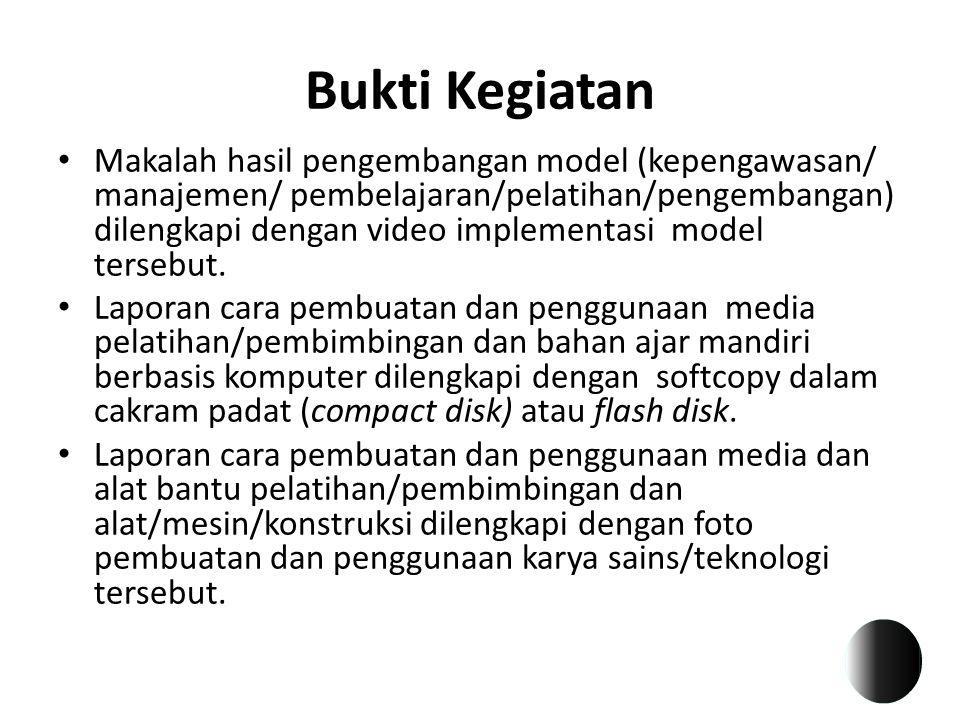 Bukti Kegiatan Makalah hasil pengembangan model (kepengawasan/ manajemen/ pembelajaran/pelatihan/pengembangan) dilengkapi dengan video implementasi mo
