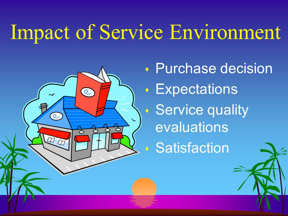 Individual Behaviors Created by Servicescape s Approach behaviors s Avoidance behaviors s Arousal seekers s Arousal avoiders s Environmental stimuli screeners s Environmental stimuli nonscreeners
