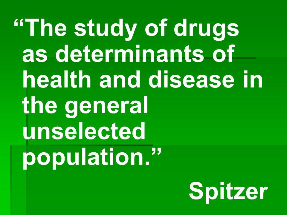 Pharmacoepidemiology Clinical pharmacology Epidemiology Strom