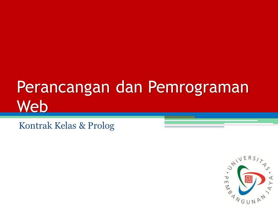 Perancangan dan Pemrograman Web Kontrak Kelas & Prolog
