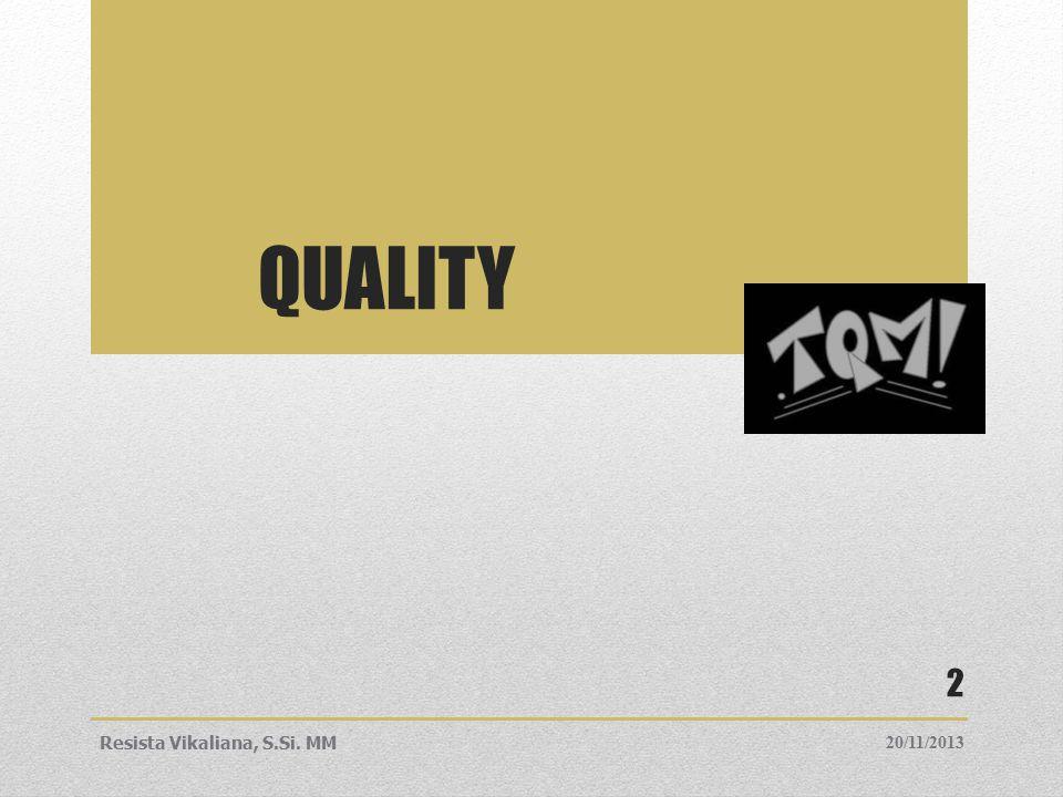 1.Quality (Kualitas) Karakteristik barang atau jasa yang berkaitan dengan kemampuannya untuk memuaskan keinginan / kebutuhan - user based.