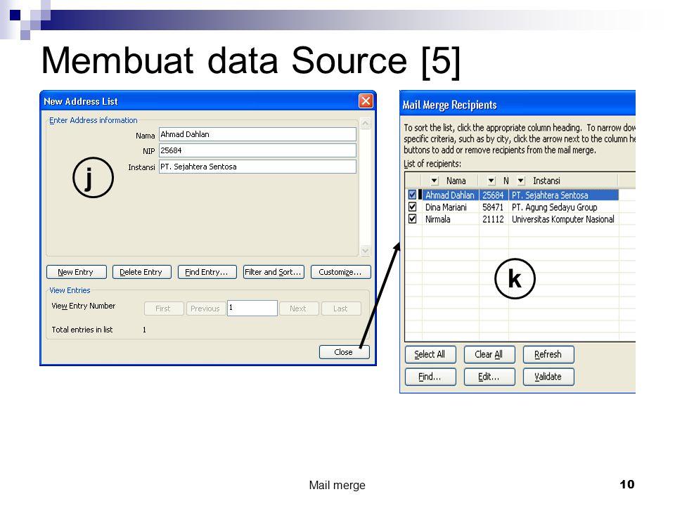 Mail merge 10 Membuat data Source [5] j k