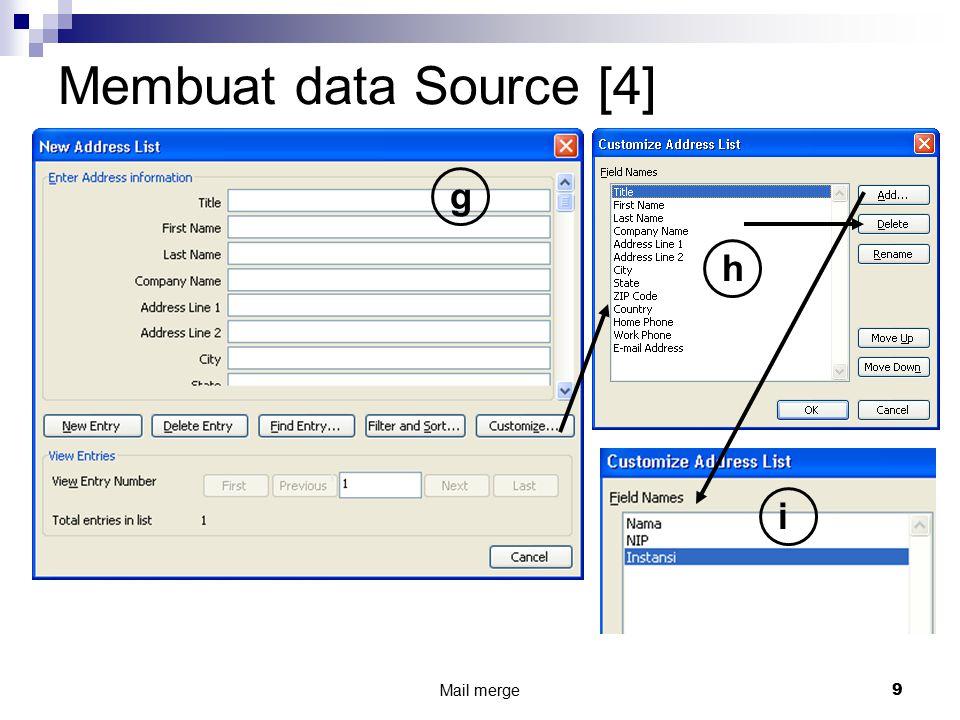 Mail merge 9 Membuat data Source [4] g h i