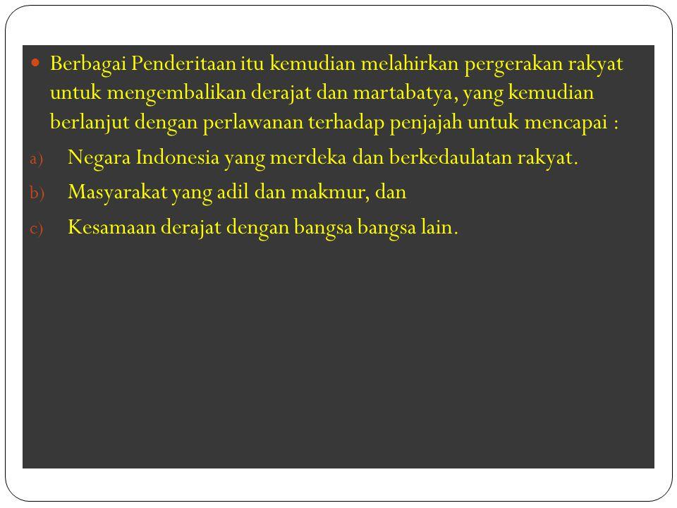 BPUPKI Pada tanggal : 22 Juni 1945, Pantia Delapan mengadakan pertemuan dengan 38 orang anggota BPUPKI yang kebetulan berada di Jakarta.