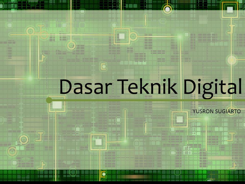 Dasar Teknik Digital YUSRON SUGIARTO