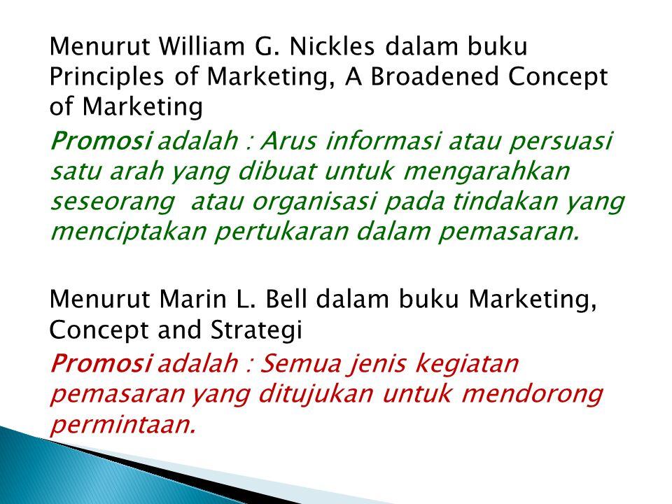 Menurut William J.Staton dalam buku Fundamentals of Marketing.