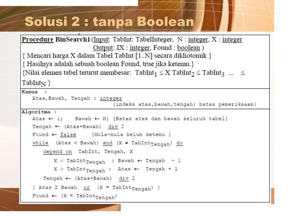 Solusi 2 : tanpa Boolean