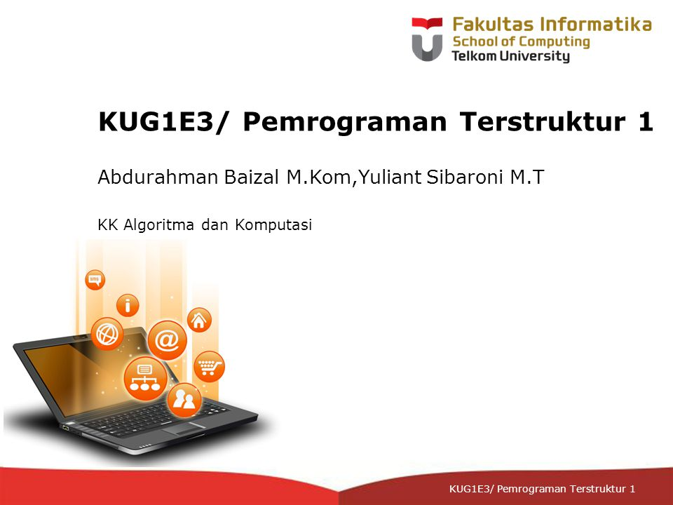 12-CRS-0106 REVISED 8 FEB 2013 KUG1E3/ Pemrograman Terstruktur 1 Rekaman File Text Program Text7 Kamus FTeks : text kalimat : string Algoritma assign(T1,'contoh1.txt'); rewrite(T1); input(kalimat) {user diminta memasukkan kalimat tertentu} while kalimat<>'' do write(T1,kalimat) read(kalimat) close(T1) Contoh 14.4 Pada program ini, perekaman kalimat yang diinputkan user dilakukan satu- persatu (per-karakter) dengan perintah: write(T1,kalimat).