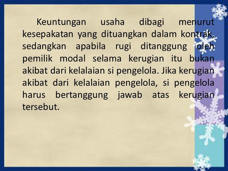 Dasar Hukum Mudharabah Dalam Al-Qur'an QS.al-Nisa' ayat 29: Hai orang yang beriman.