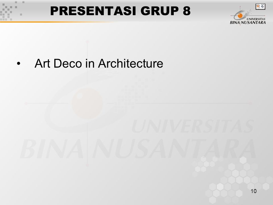 10 PRESENTASI GRUP 8 Art Deco in Architecture