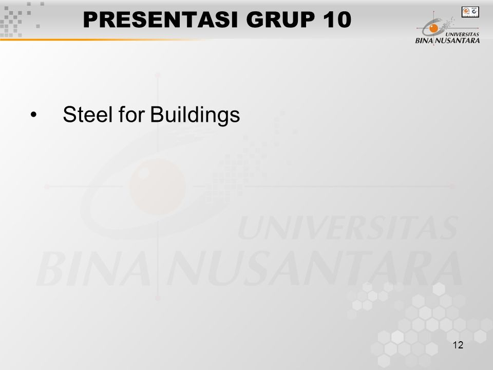 12 PRESENTASI GRUP 10 Steel for Buildings