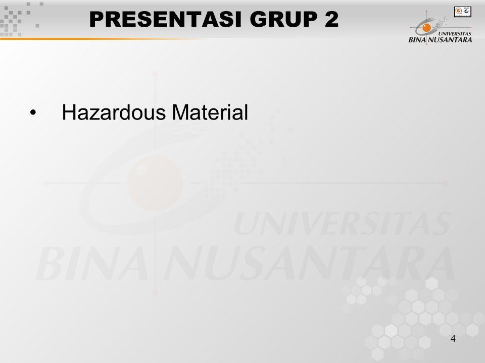 4 PRESENTASI GRUP 2 Hazardous Material