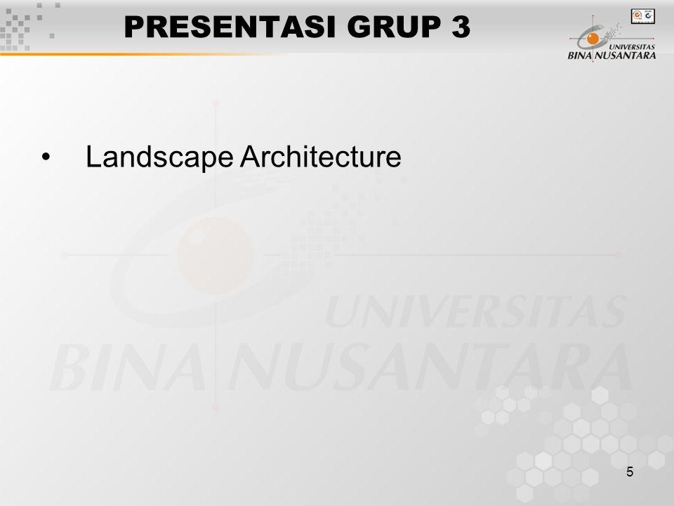 5 PRESENTASI GRUP 3 Landscape Architecture