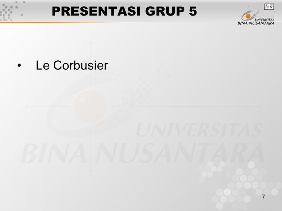 7 PRESENTASI GRUP 5 Le Corbusier